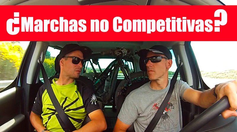 Marchas no Competitivas   Debate abierto