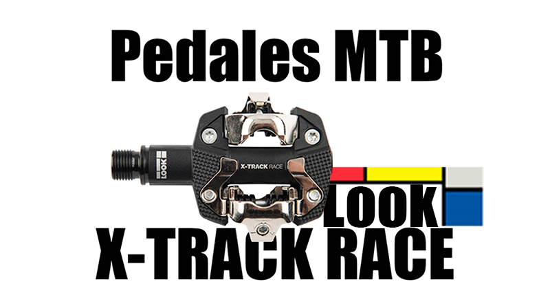 Pedales MTB Look X-Track Race | Review
